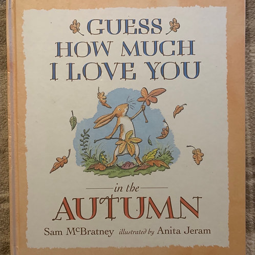Guess How Much I Love You in the Autumn Hardback