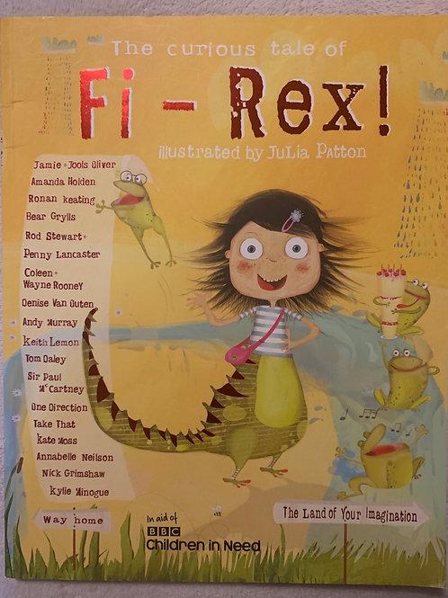 The Curios Tale of Fi-Rex