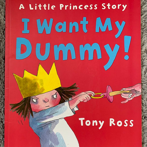 A Little Princess Story I Want my Dummy