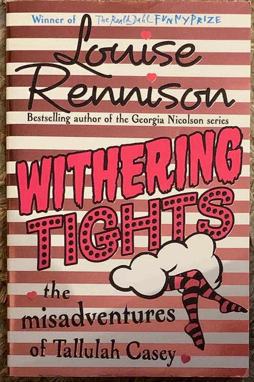 Withering Tights ( Louise Rennison)