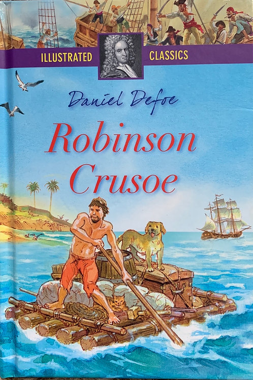 Robinson Crusoe - Illustrated Classics