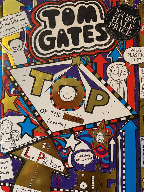 Tom Gates Top of the class ( Nearly)