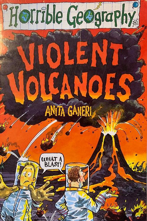 Horrible Geography Violent Volcanoes