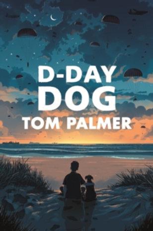 D-Day Dog (Tom Palmer)