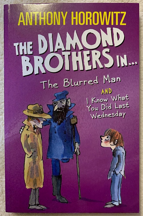 The Diamond Brothers in The Blurred  Man and I Know what you did last Wednesday