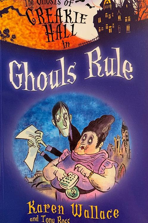The Ghosts of Creakie Hall in Ghouls Rule