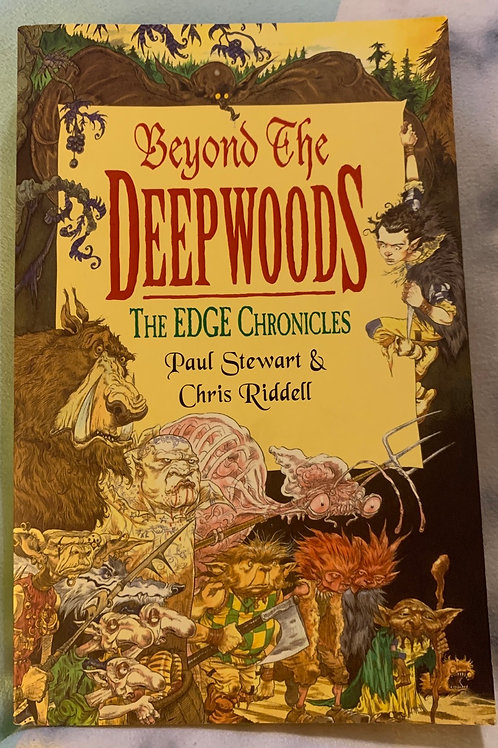 Beyond the Deep Woods - The Edge Chronicles