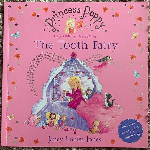 Princess Poppy The Tooth Fairy (Janet Louise Jones)