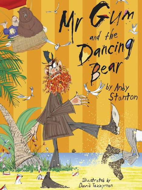 Mr Gum and the Dancing Bear - Andy Stanton