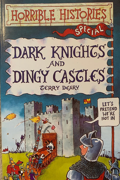 Horrible Histories Dark Nights and Dingy Castles