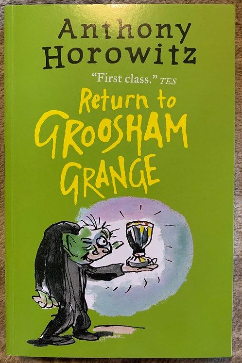Return to Groosham Grange ( Anthony Horowitz)