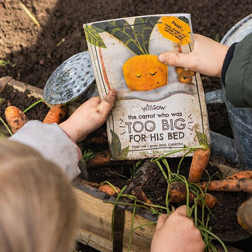 The Carrot Who Was Too Big For His Bed ( Willsow Plantable Book )