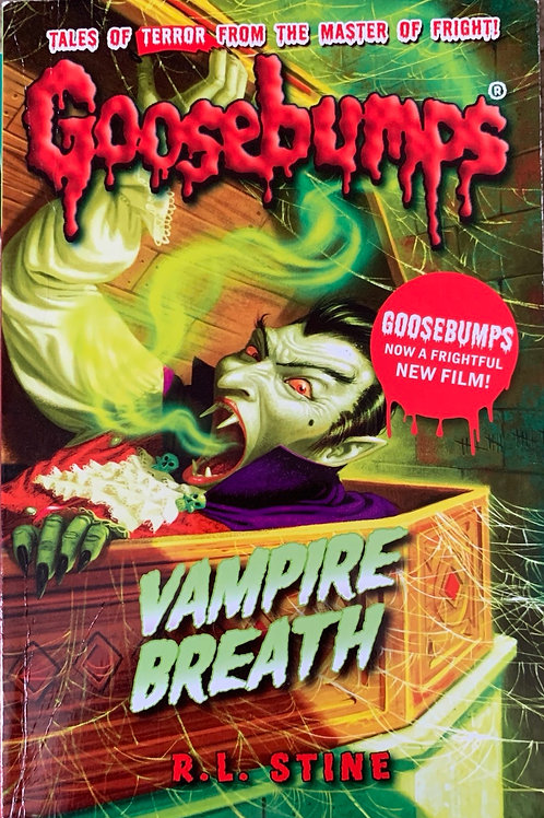 Vampire Breath Goosebumps ( R.L Stine )