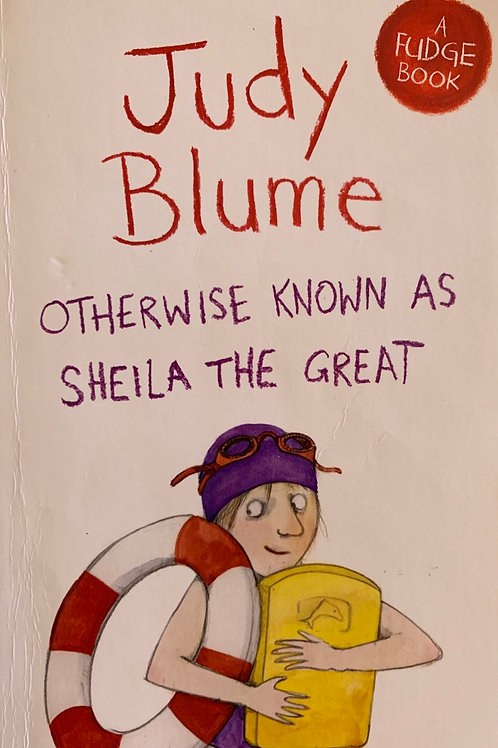 Just Blume otherwise Known as Sheila the Great