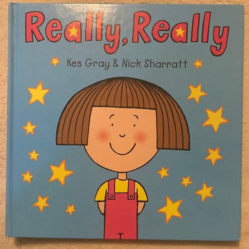 Really, Really (Kas Gray & Nick Sharrat)