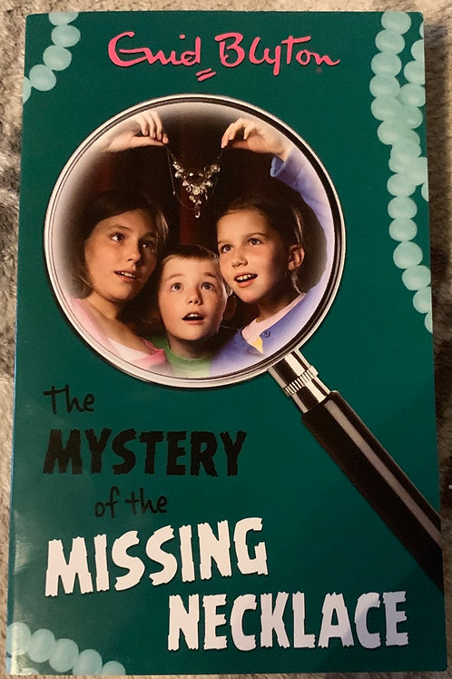 Enid Blyton The Mystery of the Missing Necklace