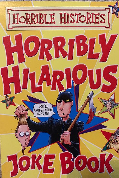 Horrible Histories Horribly Hillarious Joke book