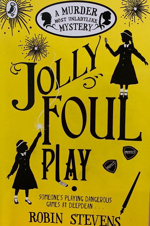 Jolly Foul Play ( Robin Stevens)