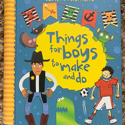 Usborne Activities Things for Boys to Make and Do