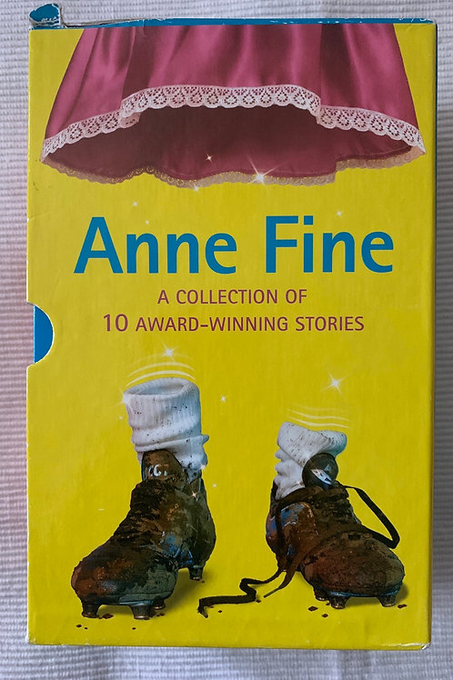 Anne Fine A Collection of 10 Award Winning Stories