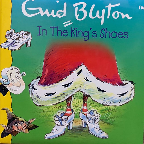Enid Blyton In the Kings Shoes