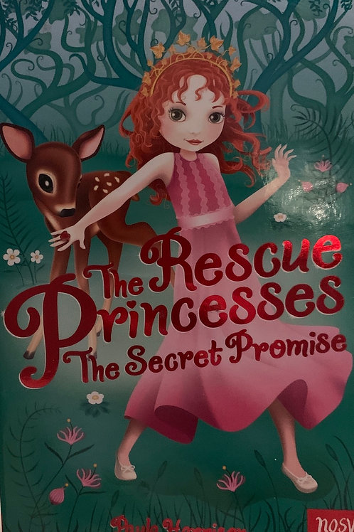 The Rescue Princesses The Secret Promise ( Paula Harrison )
