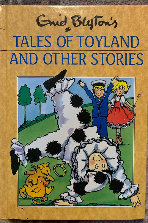 Enid Blyton's Tales of Toyland and other Stories