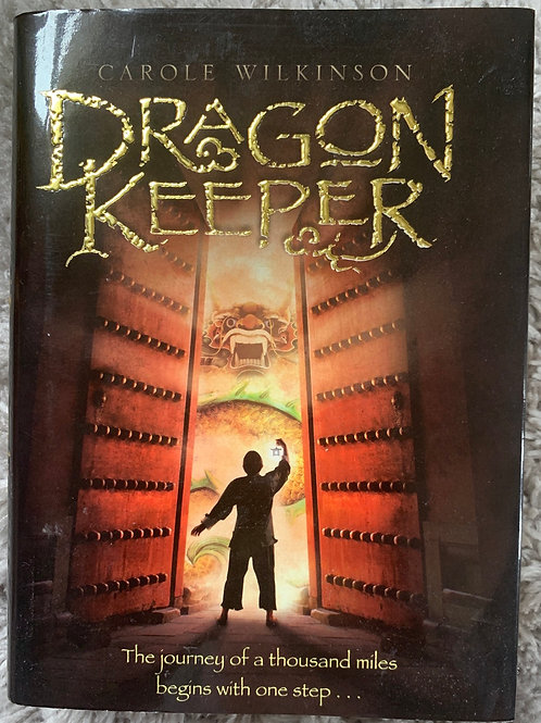 Dragon Keeper (Carole Wilkinson)