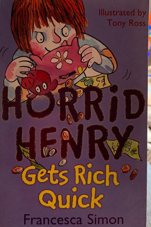 Horrid Henry Gets Rich Quick