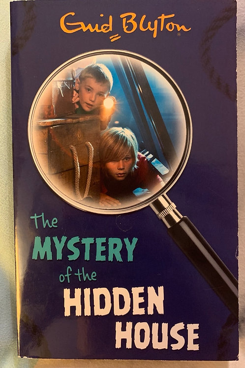 Enid Blyton The Mystery of the Hidden House