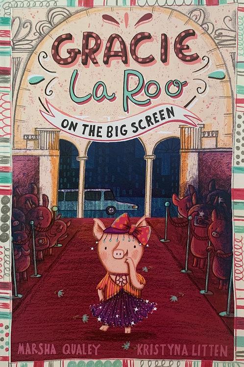 Gracie La Roo on the Big Screen