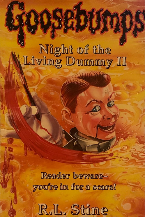 Goosebumps Night of the Living Dummy II ( R.L. Stine )