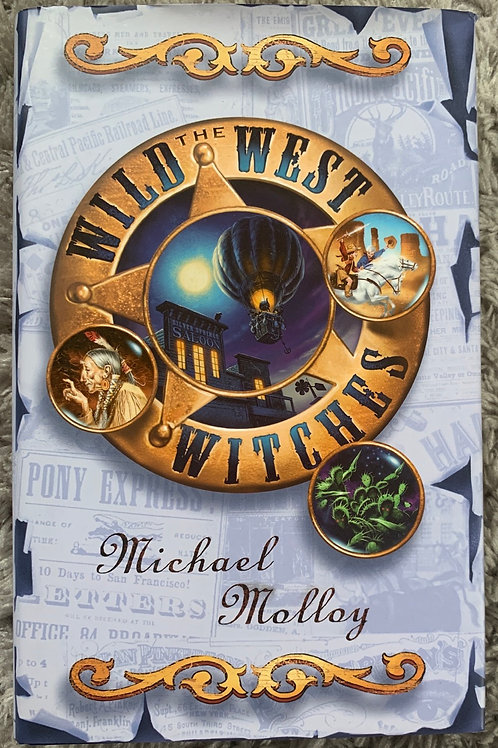 The Wild West Witches (Michael Molloy) Hardback