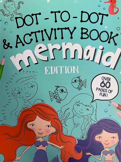 Dot to Dot & Activity Book Mermaid Edition