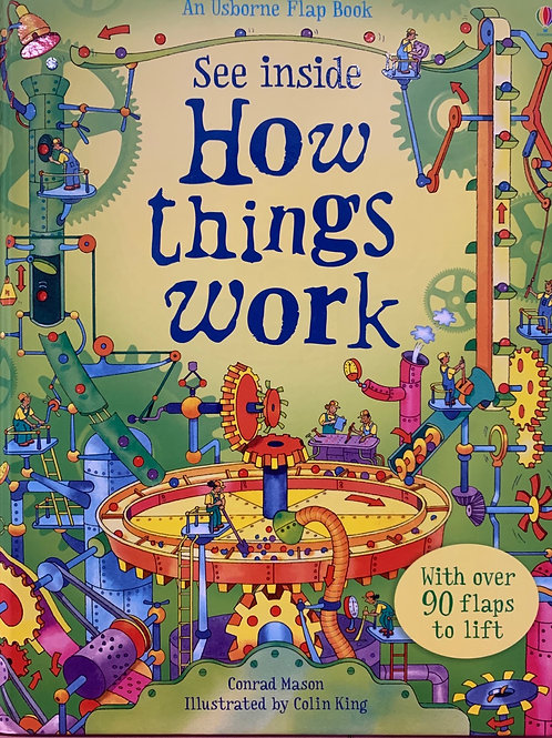 An Usborne Flap Book See inside How things work