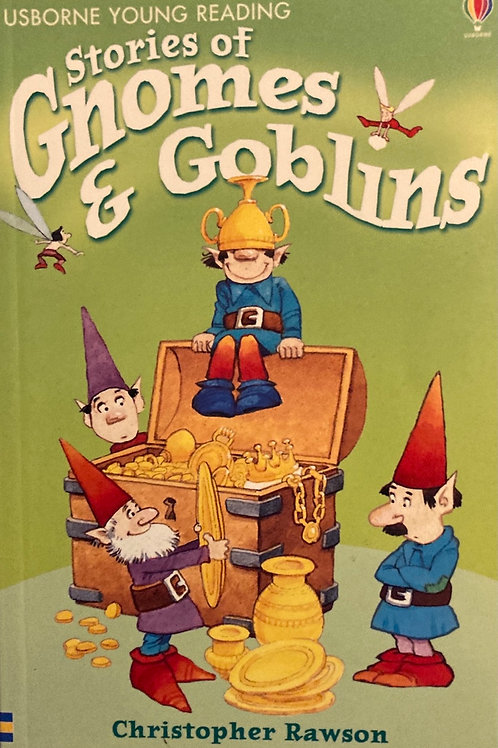 Stories of Gnomes and Goblins ( Usborne Young Reading )