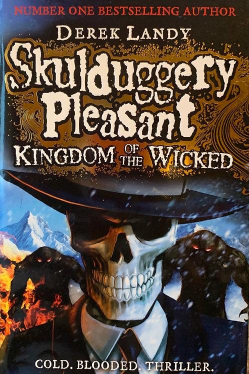 Skulduggery Pleasant Kingdom of the Wicked ( Derek Landy) Hardback