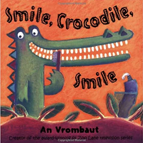 Smile, Crocodile, Smile