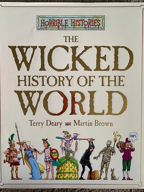 Horrible Histories - The Wicked History of the World (Hardback)
