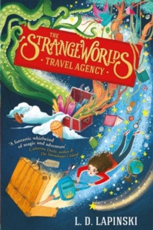 The Strangeworlds Travel Agency : Book 1 ( L.D. Lapinski )