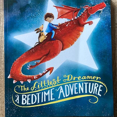 The Littlest Dreamer A Bedtime Adventure