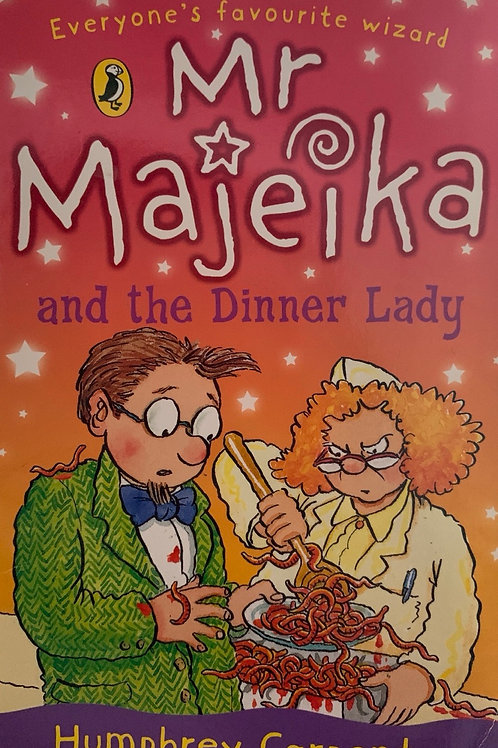 Mr Majeika and the Dinner Lady - Humphrey Carpenter
