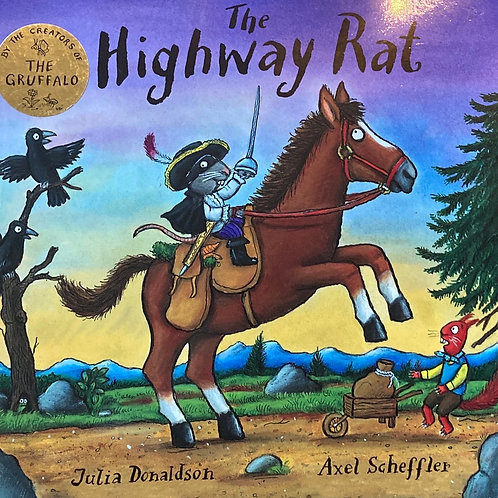 The Highway Rat ( Julia Donaldson)