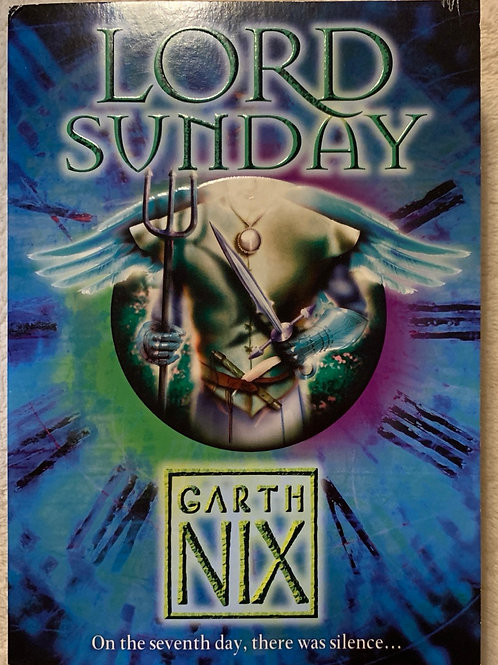 Lord Sunday ( Garth Nix)