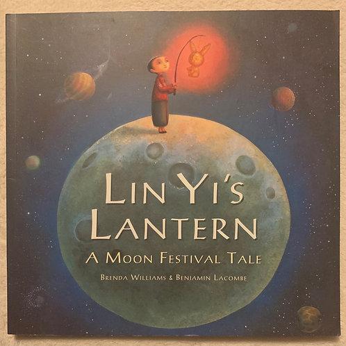 Lin Yi's Lantern A Moon Festival Tale