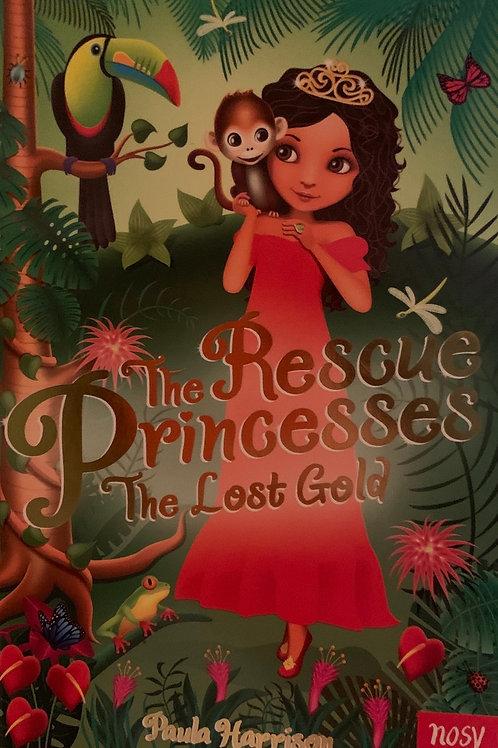 The Rescue Princesses The Lost Gold ( Paula Harrison )