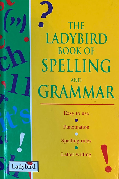 The Ladybird Book of Spelling and Grammer