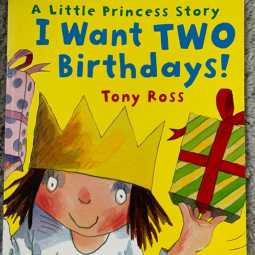 A Little Princess Story I Want Two Birthdays