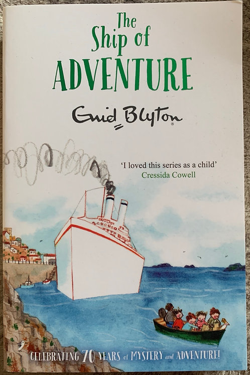 Enid Blyton The Ship of Adventure