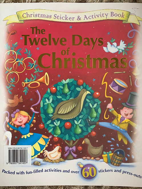 The Twelve Days of Christmas - Sticker and Activity Book